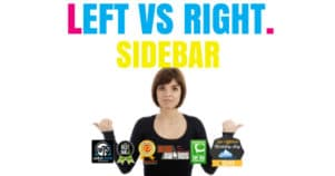 Left vs Right Sidebar – Which One Performs Better?