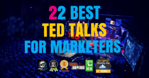 22 Of The Best TED Talks For Digital Marketers & Bloggers
