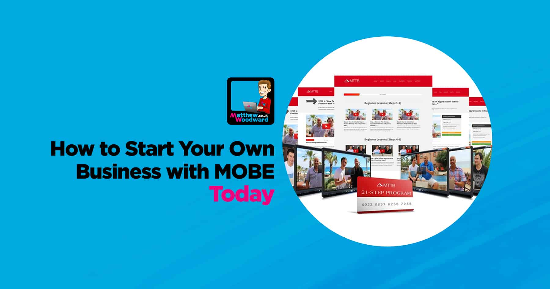 cdc22713272e How To Start Your Own Business With MOBE MTTB Today