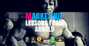 The Arnold Schwarzenegger Motivation Guide For Digital Marketers