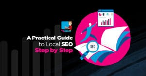 Practical Local SEO Guide – How To Increase Local Rankings Today