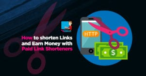 How To Shorten Links And Earn Money With Paid Link Shorteners
