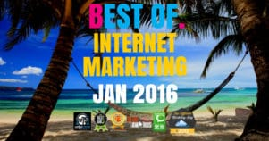 The Very Best Of Internet Marketing January 2016