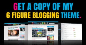 Get Your Exclusive Copy Of My 6 Figure Blogging Theme For The Next 3 Days Only