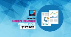 Income Report Roundup – August 2016