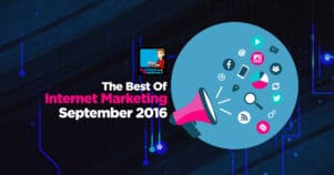 The Very Best Of Internet Marketing September 2016