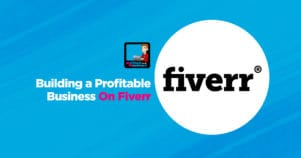 Fiverr Success Stories – Building A Profitable Business On Fiverr