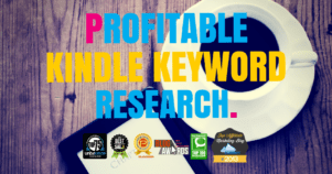 Profitable Kindle Keyword Research – Finding The Next Best Seller On Amazon