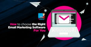 How To Choose The Best Email Marketing Software For You