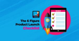 Download My 6 Figure Product Launch Checklist