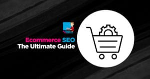The Ultimate Guide to Ecommerce SEO