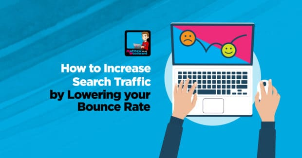 Increase traffic lower bounce rate