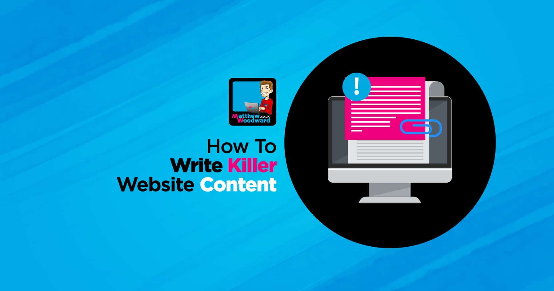 How To Write Killer Website Content That Attracts People