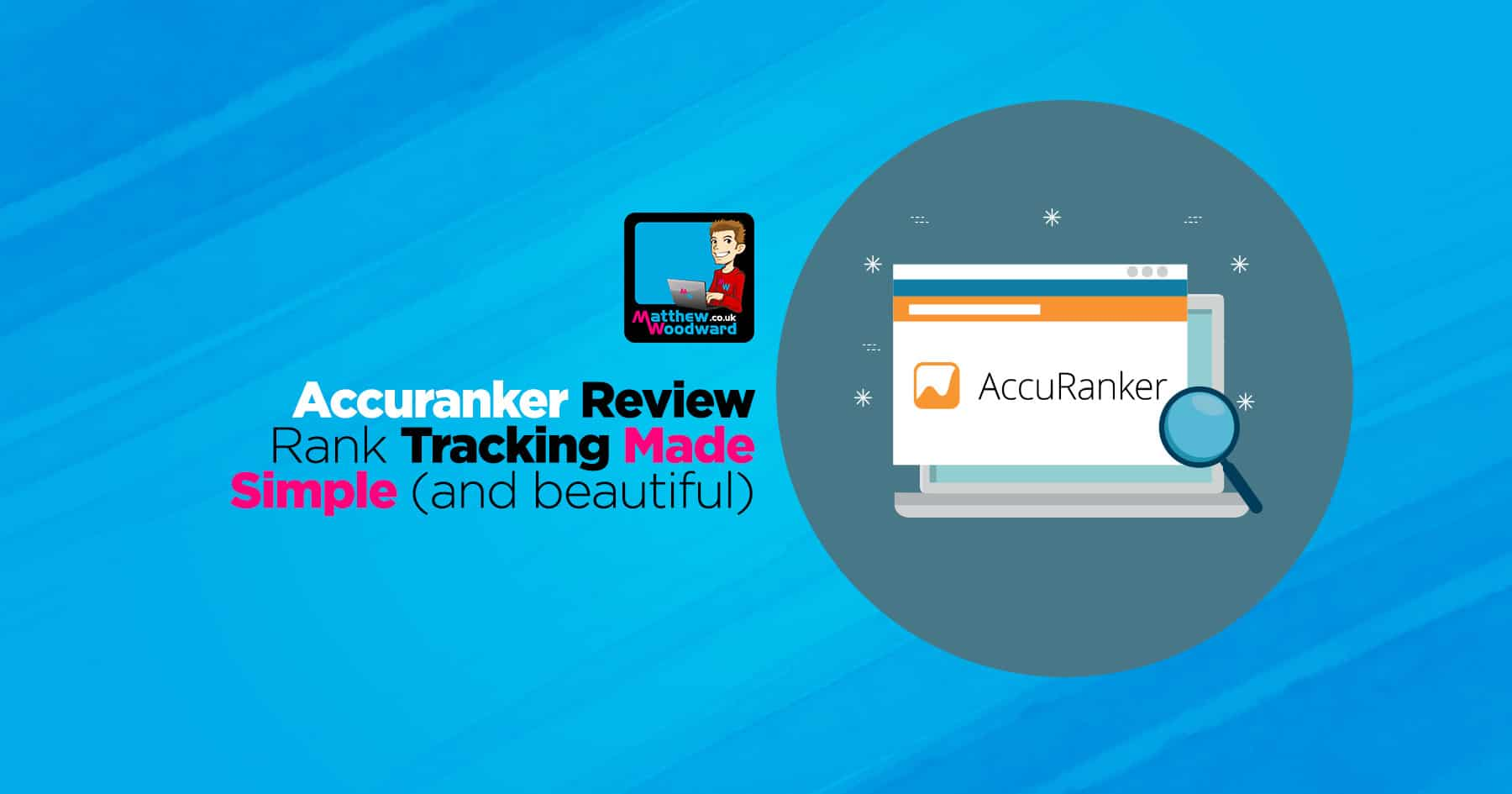 AccuRanker Review - What You Need To Know