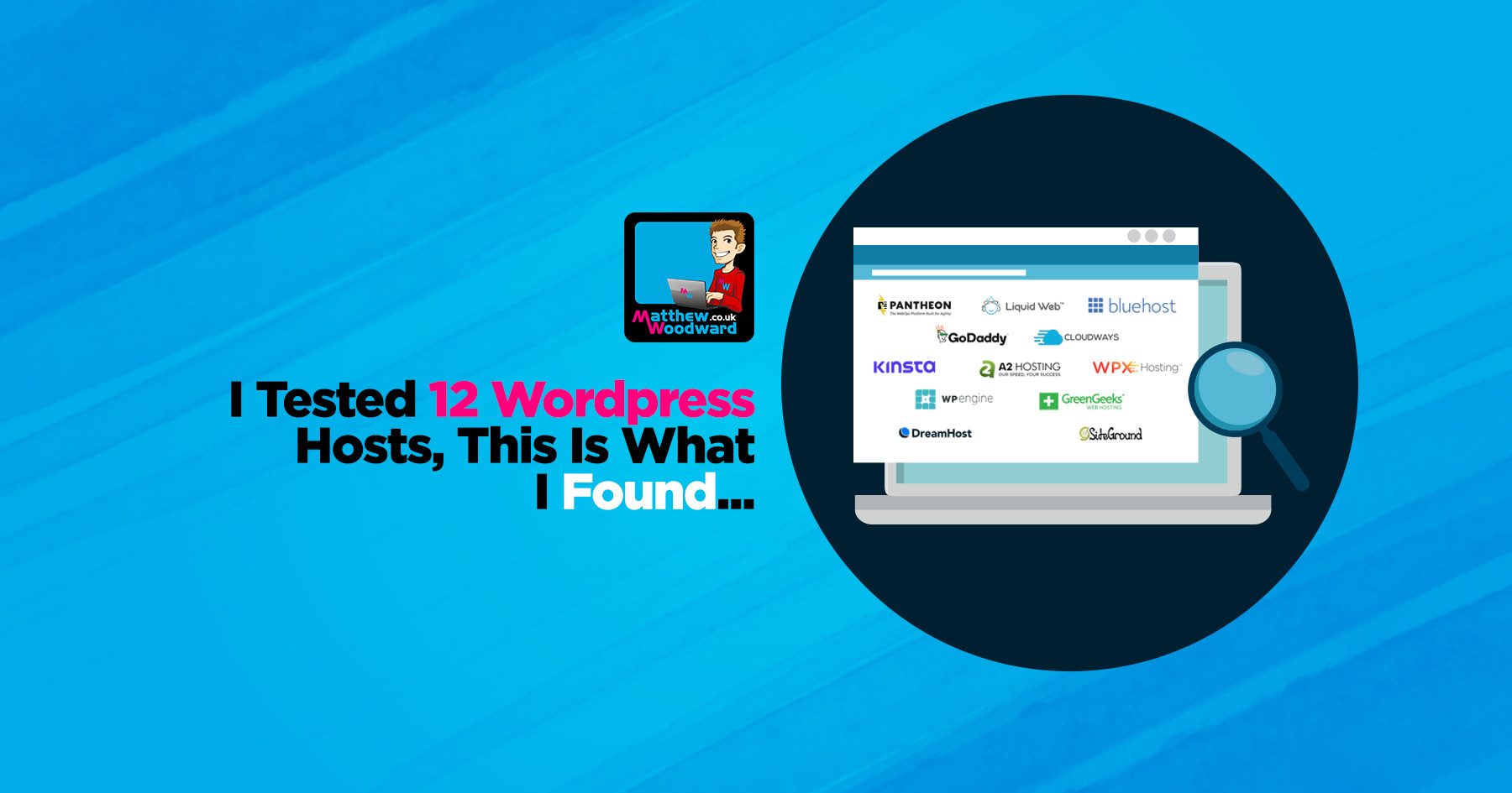Testing The 12 Fastest WordPress Hosting Providers