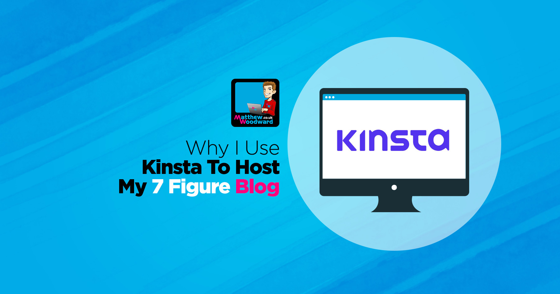 Kinsta Review - Why They Host My 7 Figure Blog