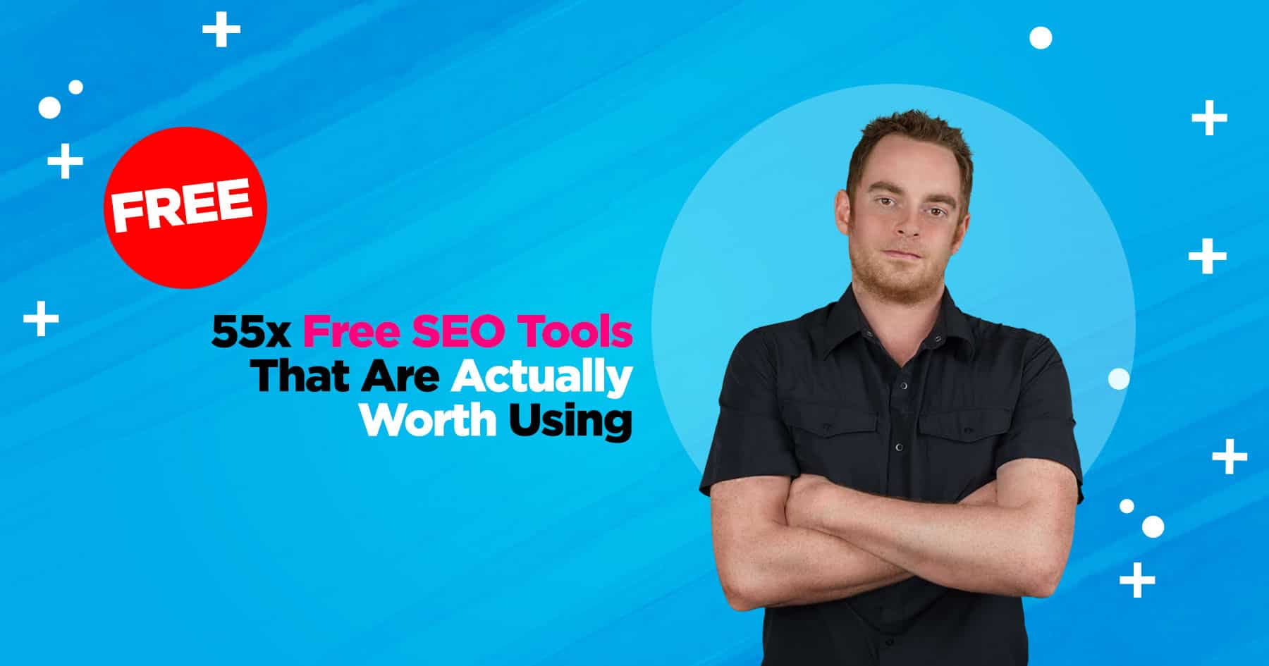 Free SEO Tools That Are Actually Worth Using