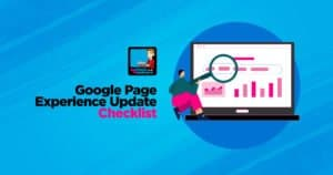Google Page Experience Update Checklist